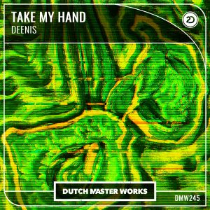 Deenis - Take My Hand artwork